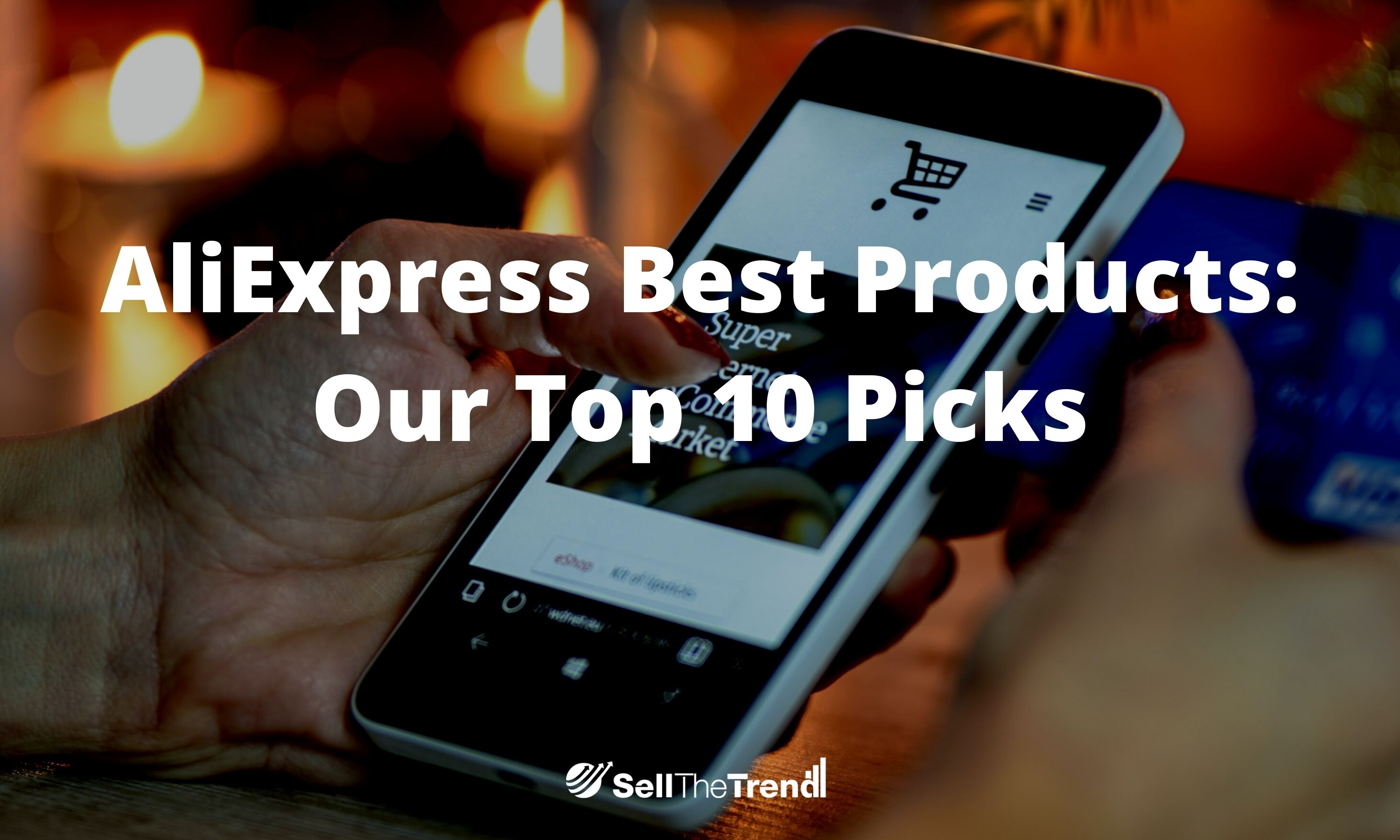 AliExpress Best Products: Our Top 10 Picks