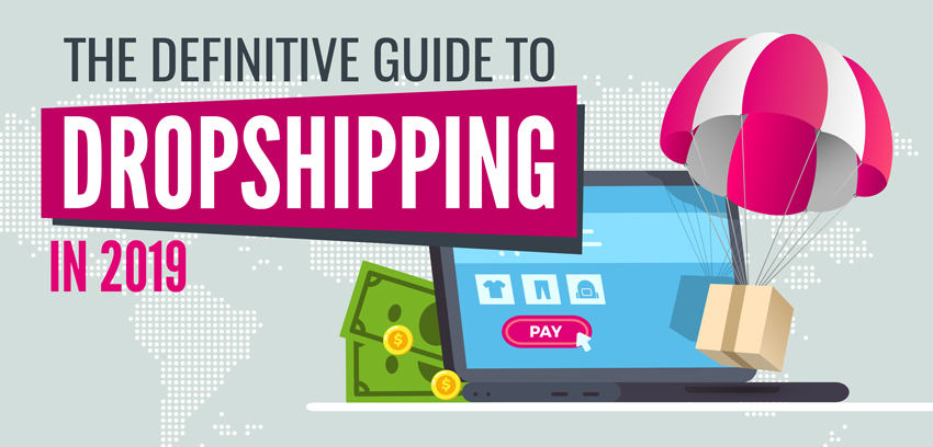 The Definitive Guide to Dropshipping
